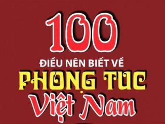 100 Điều Nên Biết Về Phong Tục Tập Quán Việt Nam