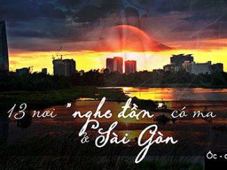 Checkin 13 điểm đồn có ma ở Sài Gòn