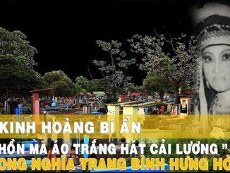Những Câu Chuyện Ma Ở Sài Gòn: Hồn ma hát cải lương ở Bình Hưng Hoà