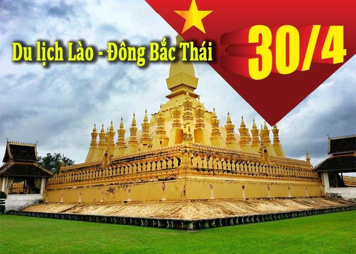 Du Lịch Lào- Đông Bắc Thái Dịp Lễ 30/4-1/5/2020