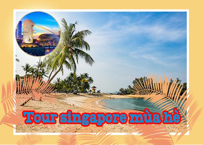 Tour Du Lịch Singapore - Đảo Sentosa 4 Ngày 3 Đêm
