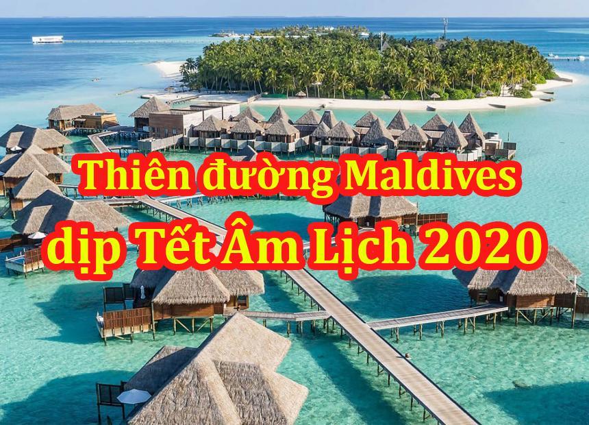 Du Lịch Maldives 5 Ngày 4 Đêm Tết Âm Lịch 2020