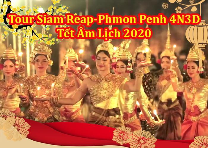 Du Lịch Campuchia 4 Ngày 3 Đêm Siêm Riệp - Phnompenh Tết 2020