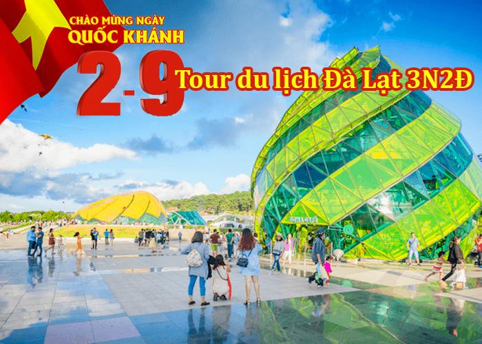 Tour Du Lịch Đà Lạt 3 Ngày 2 Đêm Lễ 2/9/2019