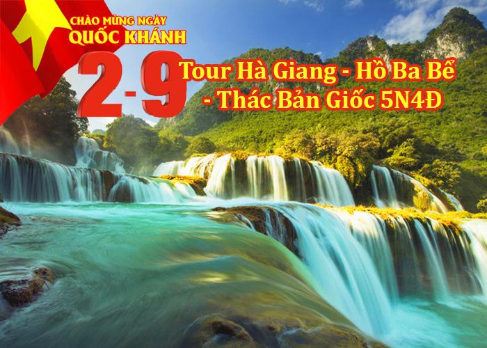 Tour Hà Giang – Hồ Ba Bể - Thác Bản Giốc Pác Bó 5 Ngày Lễ 2/9