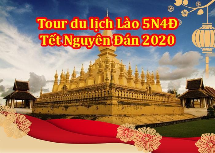 Tour Du Lịch Lào 5 ngày 4 đêm Tết Nguyên Đán 2020