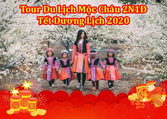 Tour Du Lịch Mộc Châu 2 Ngày 1 Đêm Tết Dương Lịch 2020