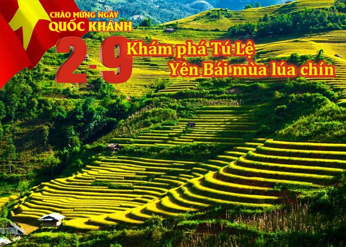 Tour Mù Cang Chải – Suối Vàng - Tú Lệ - Khau Phạ 3 Ngày Lễ 2/9
